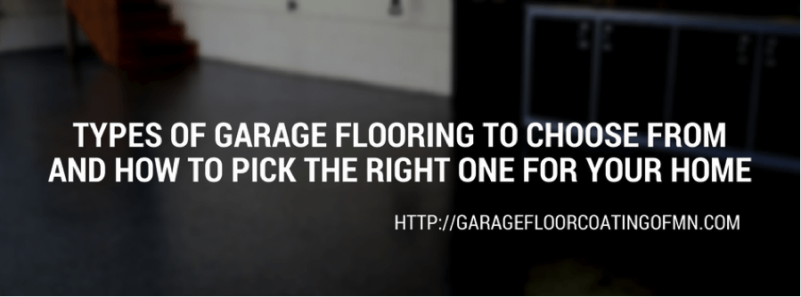 Types of garage flooring to choose from and how to pick for How to choose flooring for your home